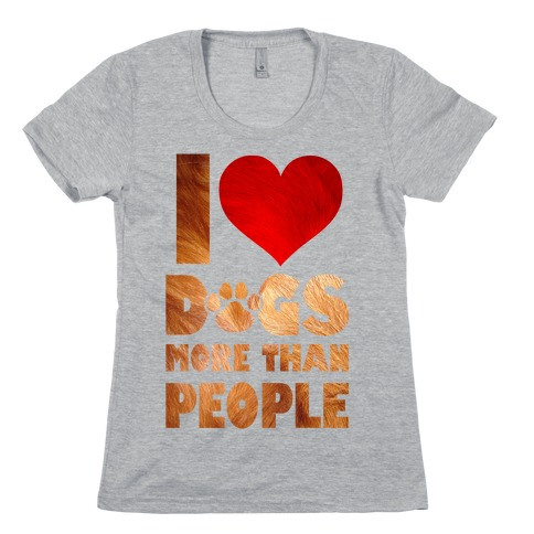 I Heart Dogs More Than People T Shirt Lookhuman