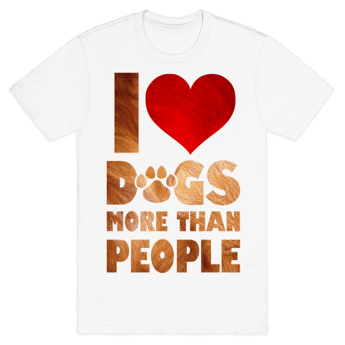 I Heart Dogs More Than People Mens T-Shirt