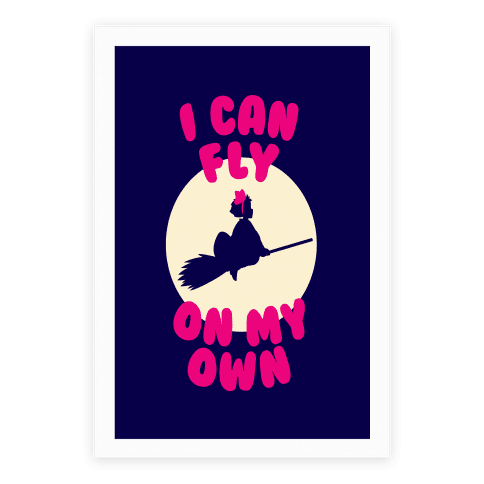 I Can Fly On My Own Poster