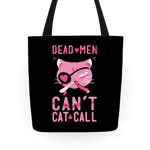 Dead Men Can't Cat Call Tote Tote