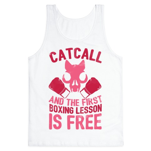 Catcall And The First Boxing Lesson Is Free Tank Top