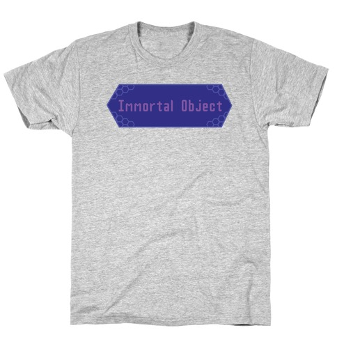 Immortal Object T-Shirt
