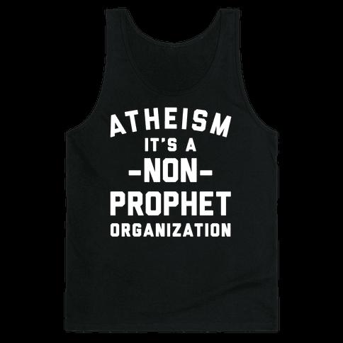 Atheism A Non-Prophet Organization Tank Top