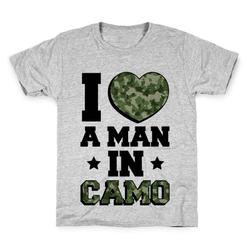 I Love a Man in Camo Kids T-Shirt