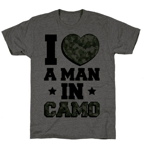 I Love a Man in Camo Mens T-Shirt