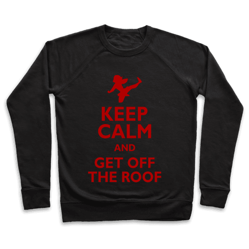 Get Off The Roof Pullover
