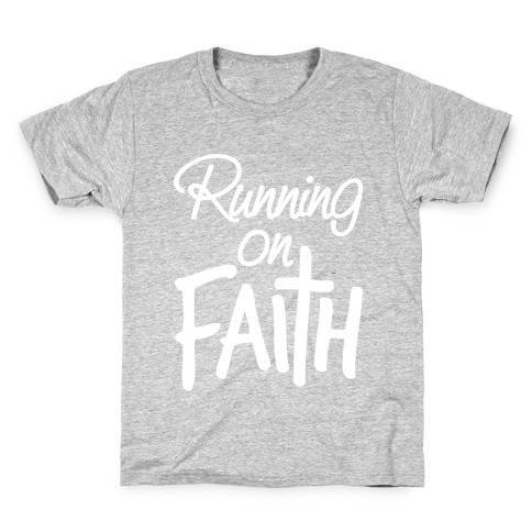 Running On Faith Kids T-Shirt