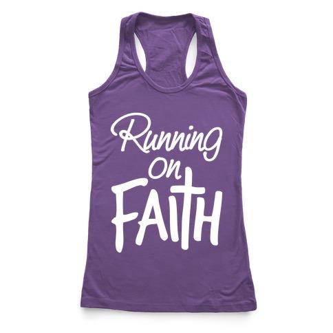 Running On Faith Racerback Tank Top