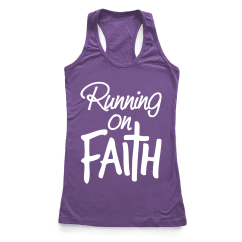 Running On Faith Racerback Tank Top
