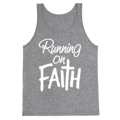 Running On Faith Tank Top