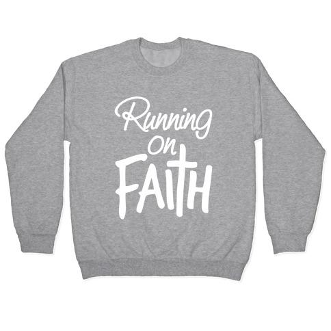 Running On Faith Pullover