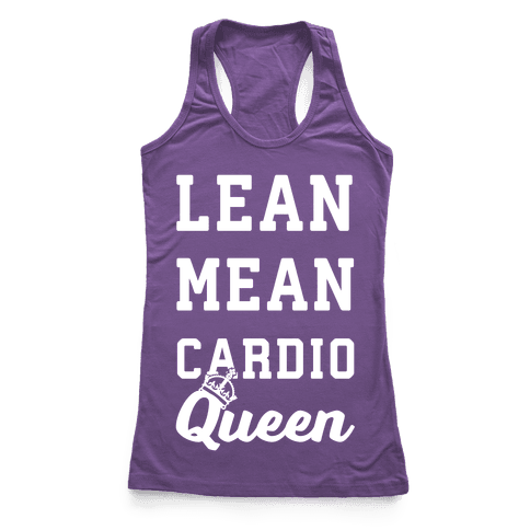 Lean Mean Cardio Queen Racerback Tank Top