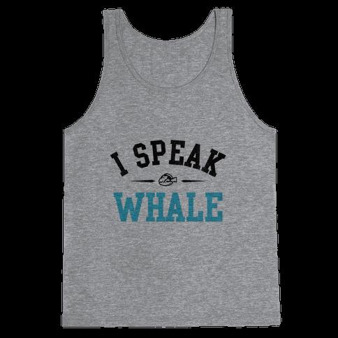 I Speak Whale (Dory) Tank Top