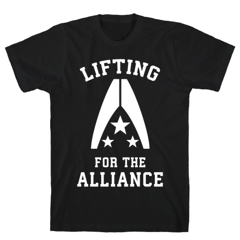 Lifting For The Alliance T-Shirt