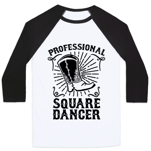 Professional Square Dancer Baseball Tee