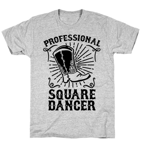 Professional Square Dancer T-Shirt