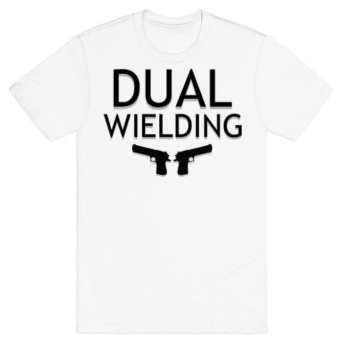 Dual Wielding Mens T-Shirt