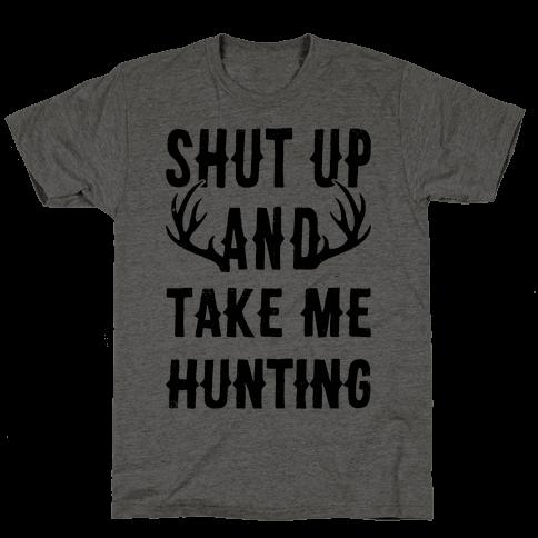 Shut Up And Take Me Hunting
