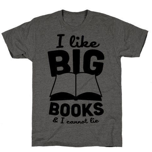 I Like Big Books And I Cannot Lie Mens T-Shirt