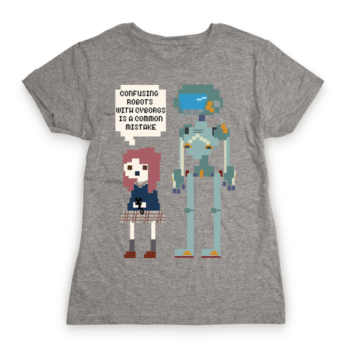 Confusing Robots With Cyborgs Womens T-Shirt