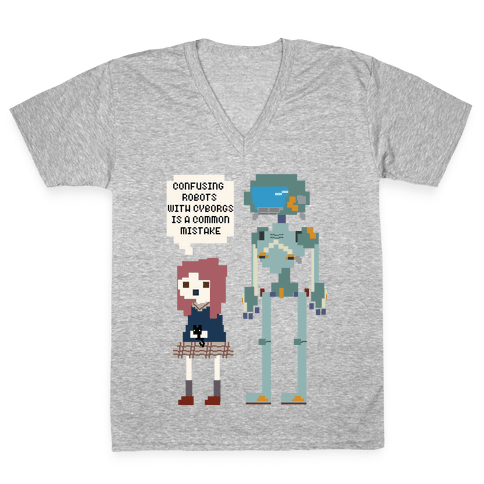 Confusing Robots With Cyborgs V-Neck Tee Shirt