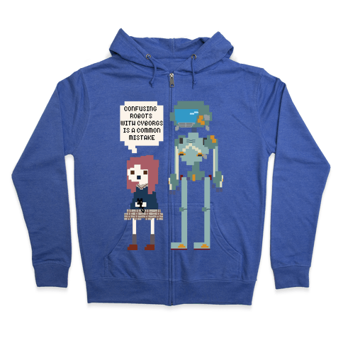 Confusing Robots With Cyborgs Zip Hoodie
