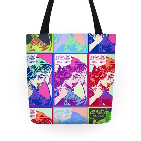 Lichtenstein Edition (Oh God Why Did My Period Start Today) Tote
