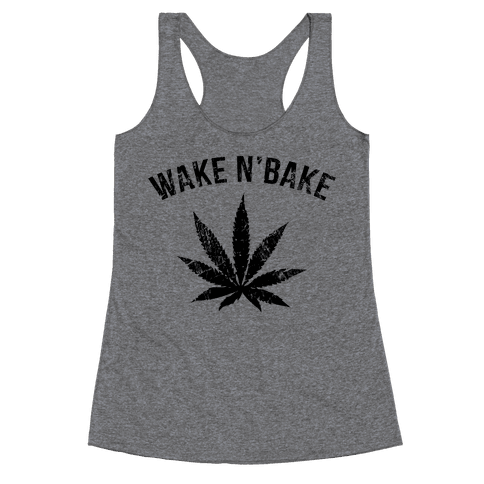 Wake N' Bake  Racerback Tank Top