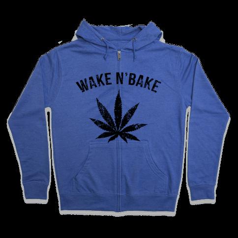 Wake N' Bake  Zip Hoodie