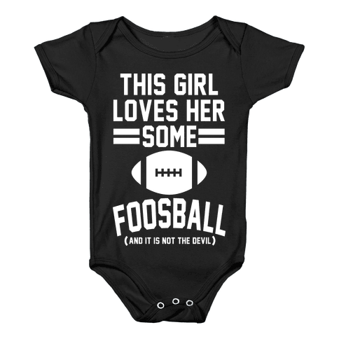 This Girl Loves Some Foosball Baby Onesy