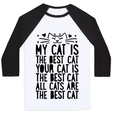 Every Cat Is The Best Cat Baseball Tee