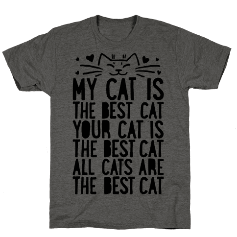 Every Cat Is The Best Cat Mens T-Shirt