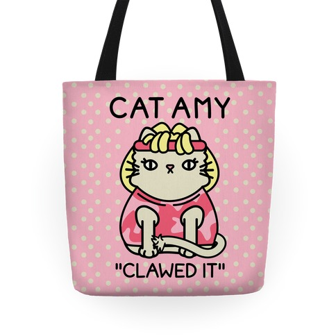 Cat Amy Clawed It Tote