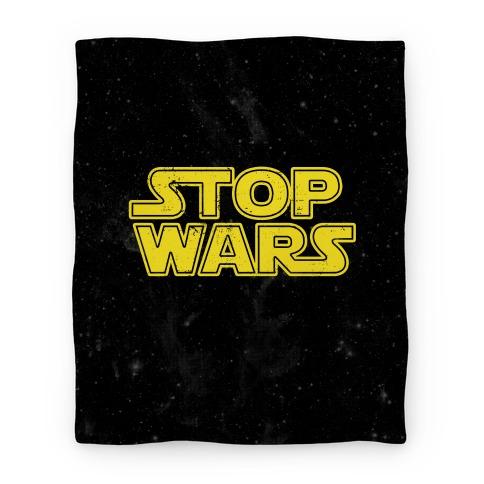 Stop Wars Blanket
