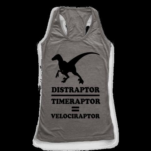 Distraraptor divided by Timeraptor= Velociraptor