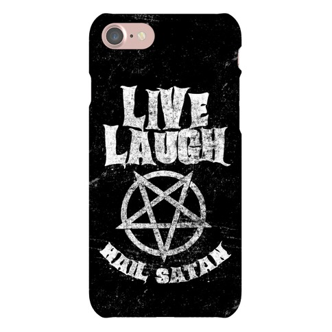 Live Laugh Hail Satan Phone Case