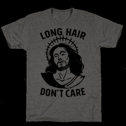 Long Hair Don't Care Jesus