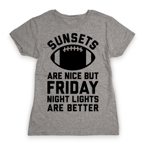 Sunsets And Friday Night Lights Womens T-Shirt