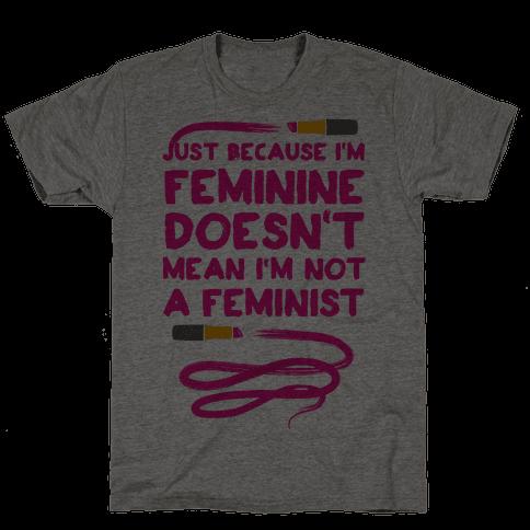 Feminine Feminist (Pink) Mens T-Shirt