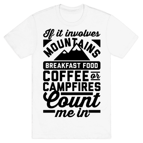 Count Me In Mens T-Shirt