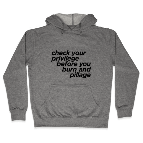 Check Your Privilege Hooded Sweatshirt