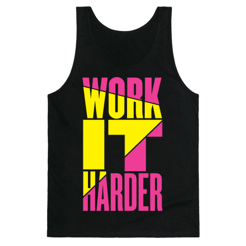 Work It Harder Tank Top