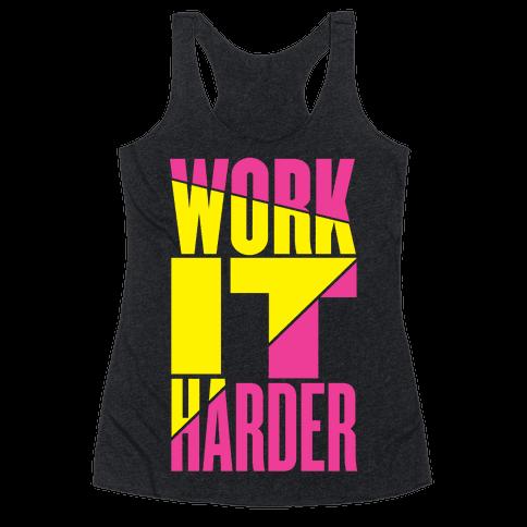 Work It Harder Racerback Tank Top