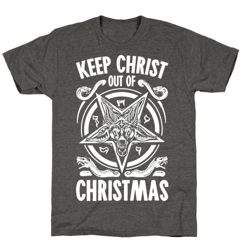 Keep Christ Out of Christmas Baphomet Mens/Unisex T-Shirt