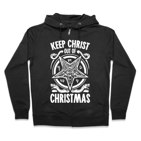 Keep Christ Out of Christmas Baphomet  Zip Hoodie