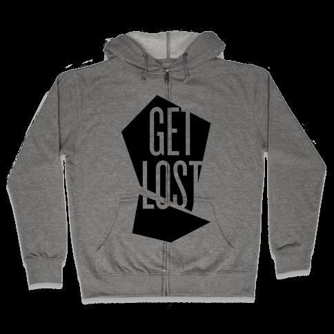 Get Lost Zip Hoodie