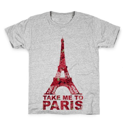Take Me To Paris Kids T-Shirt