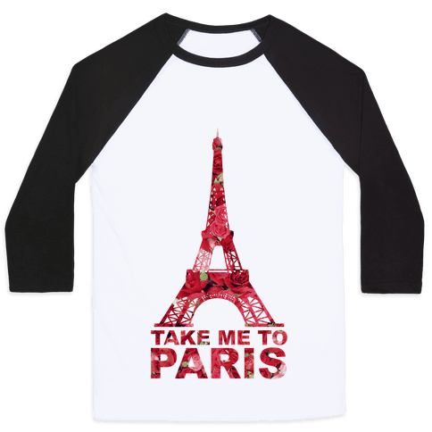 Take Me To Paris Baseball Tee