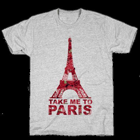 Take Me To Paris Mens T-Shirt