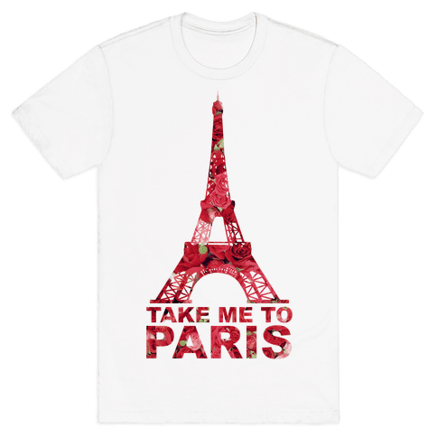 Take Me To Paris Mens T-Shirt